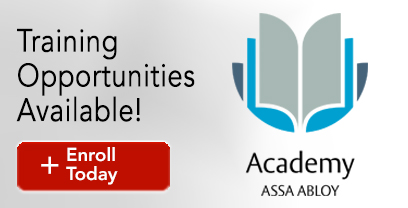 Training Opportunities Available with ASSA ABLOY Academy! Enroll Today!